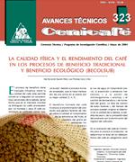La calidad física y el rendimiento del café el los procesos de beneficio tradicional y beneficio ecológico Becolsub