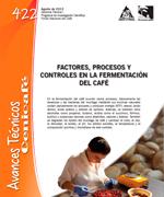 Factores, controles y procesos en la fermentación del café