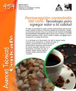Fermetación controlada del café. Tecnología para agregar valor a la calidad