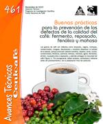 Buenas practicas para la prevención de los defectos de la calidad del café. Fermento, reposado, fenólico y mohoso