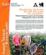Recolección de frutos de café del suelo con canastilla. Herramienta para el manejo integrado de la broca