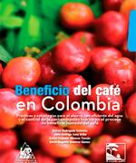 Beneficio del café en Colombia