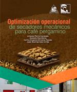 Optimización operacional de secadores mecánicos para café pergamino