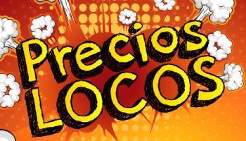 DESDE HOY HASTA MARZO 21, PRECIOS LOCOS EN LOS ALMACENES DEL CAFÉ