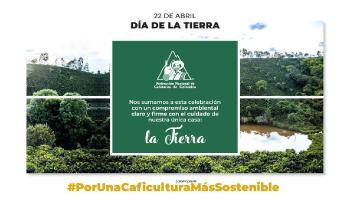 AVANCES Y PREMIO PARA LA FNC EN EL DÍA INTERNACIONAL DE LA TIERRA